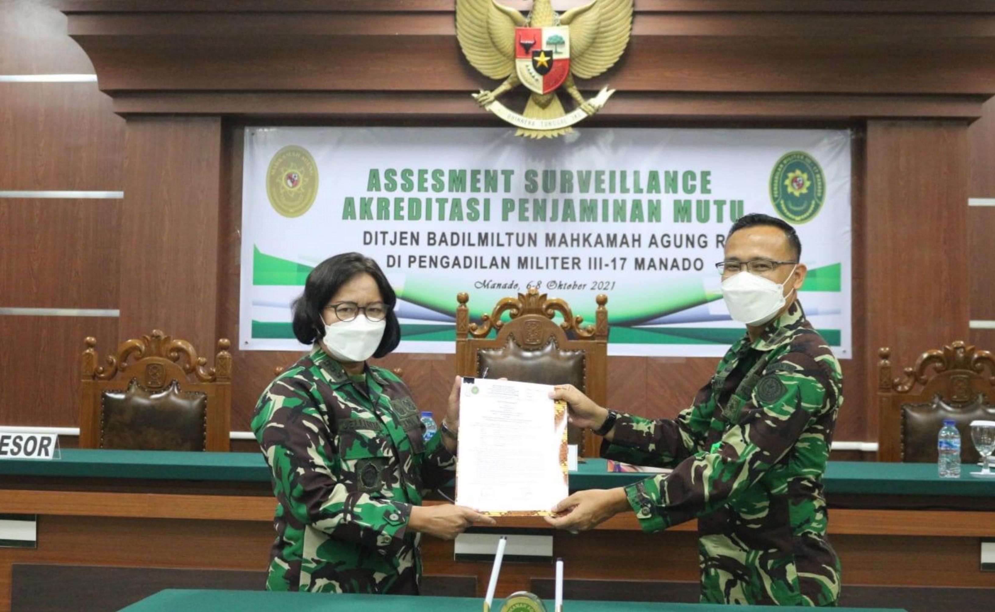 Assesment Surveillance Akreditasi Penjamin Mutu Di Pengadilan Militer III-17 Manado Oleh Ditjen Badilmiltun MARI TA 2021